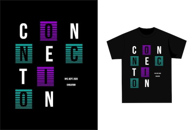 Connection - camiseta estampada para imprimir