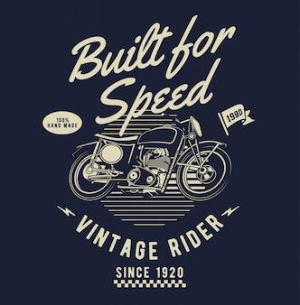 Construido para la velocidad
