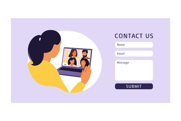 Contáctenos plantilla de formulario para web. mujer con computadora para reuniones virtuales colectivas y videoconferencia grupal. trabajo remoto, concepto de tecnología. ilustración. vector.