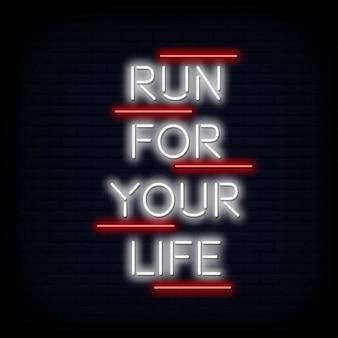 Corre por tu vida texto de neón