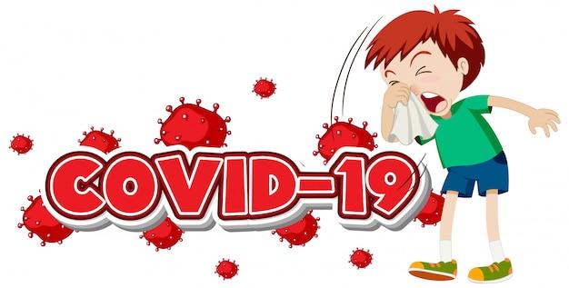 Covid 19 letrero con niño enfermo estornudando