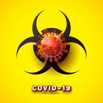 Covid-19. nuevo diseño de concepto de coronavirus con células de virus y símbolo de peligro biológico