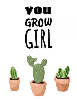 Crece postal de niña. folleto de plantas de cactus suculentas en maceta. acogedor cartel de estilo escandinavo lagom. cita minimalista higge