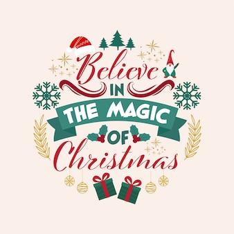 Cree en la magia del texto de mensaje navideño con elementos navideños