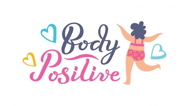 Cuerpo positivo dibujado a mano tipografía letras cartel.
