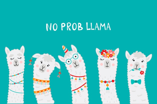 Cute llama faces with no prob llama cita motivacional.