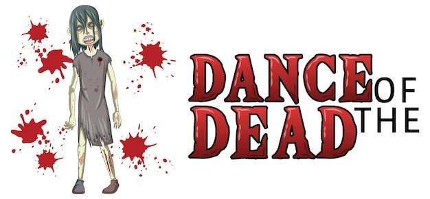 Danza del diseño de texto muerto con zombie espeluznante