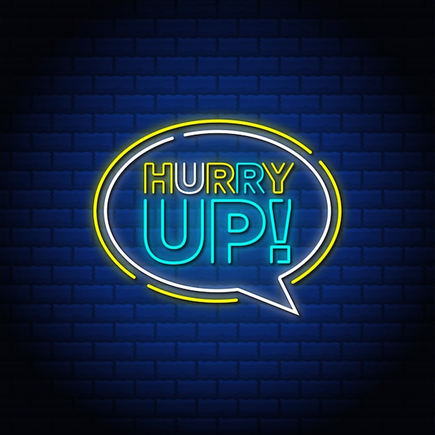 Date prisa en el diseño de texto de estilo de letrero de neón en el cuadro de chat.
