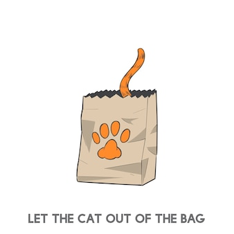 Dejar que el gato fuera de la bolsa