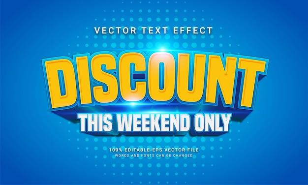 Descuento este fin de semana solo efecto de estilo de texto editable con tema de venta de promoción