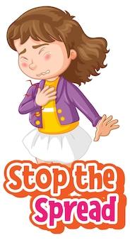 Detener la propagación de la fuente con un personaje de dibujos animados de niña sentirse enfermo aislado sobre fondo blanco