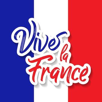 El día de la bastilla el 14 de julio, vive la france, france celebrate