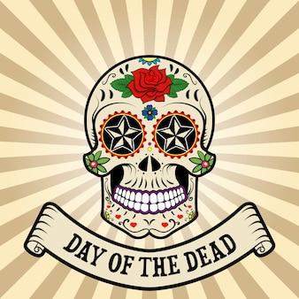 Dia de los muertos. dia de los muertos. calavera de azúcar sobre fondo vintage con banner.