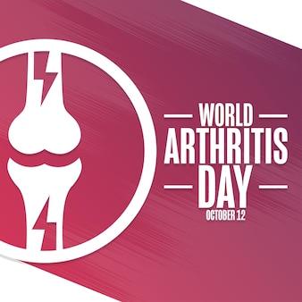 Día mundial de la artritis. 12 de octubre. concepto de vacaciones. plantilla para fondo, pancarta, tarjeta, póster con inscripción de texto. ilustración de vector eps10.