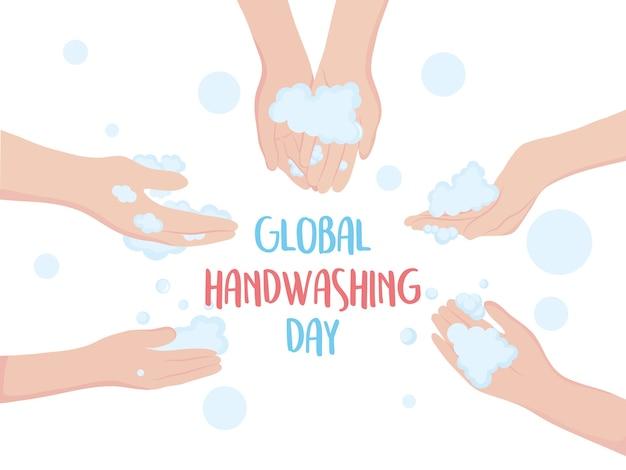 Día mundial del lavado de manos, manos con letras escritas a mano con ilustración de espuma