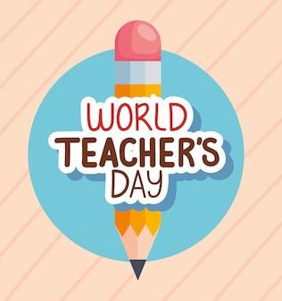 Día mundial del maestro con lápiz.