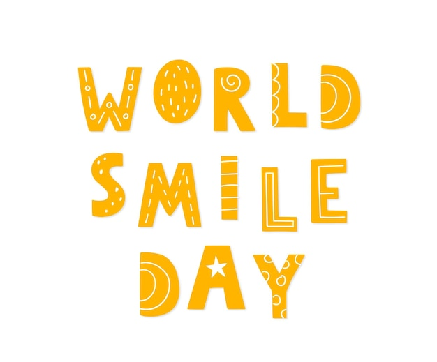 Día mundial de la sonrisa. letras dibujadas a mano para su diseño. frase de vector amarillo sobre un fondo blanco.