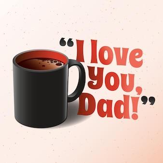 Día del padre realista con taza