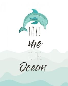 Dibujado a mano abstracto lindo cartel de ilustración de horario de verano con delfines y cita moderna de caligrafía llévame al océano sobre fondo azul de olas oceánicas