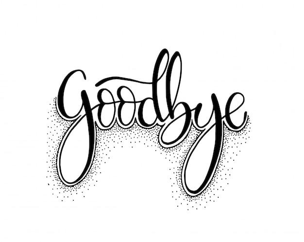 Dibujado a mano adiós tipografía de letras