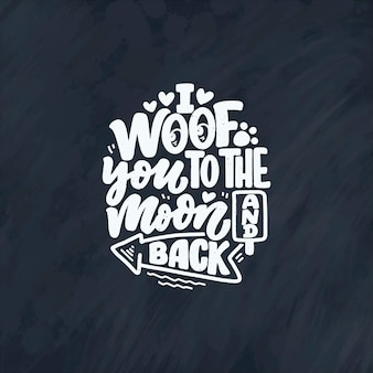 Dibujado a mano cita inspiradora sobre perros.