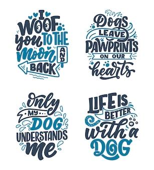 Dibujado a mano citas inspiradoras sobre perros.