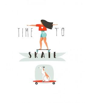 Dibujado a mano ilustración de diversión de verano de dibujos animados con niña montando en tabla larga, perro en patineta y tipografía moderna tiempo para patinar aislado