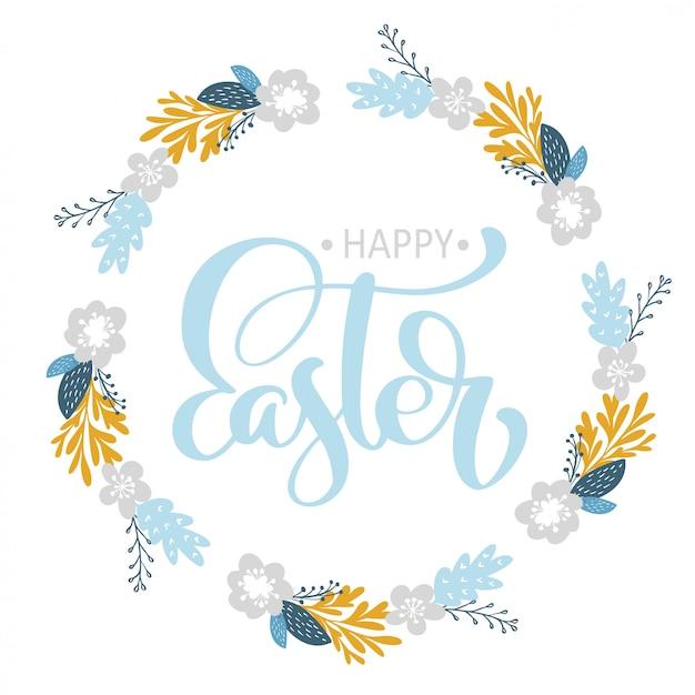 Dibujado a mano letras feliz pascua guirnalda con flores tarjeta