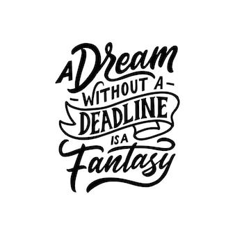 Dibujado a mano la motivación de letras sobre el sueño.