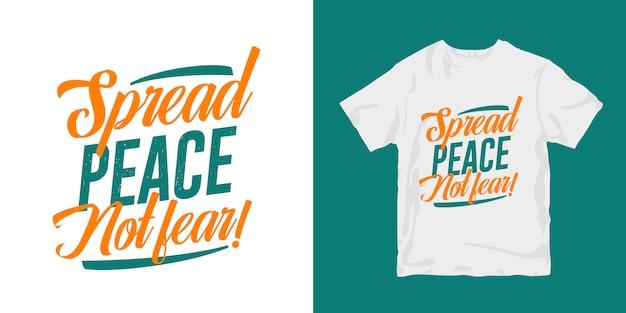 Difundir la paz, no el miedo. diseño de merchandising de camiseta de cartel de tipografía de citas motivacionales