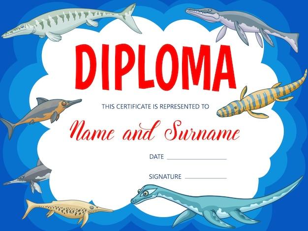 Diploma de educación para niños con borde de marco de fondo de dinosaurios submarinos de dibujos animados. certificado de graduación escolar, logro o reconocimiento, premio para estudiantes de preescolar, dinosaurios e ictiosaurios.