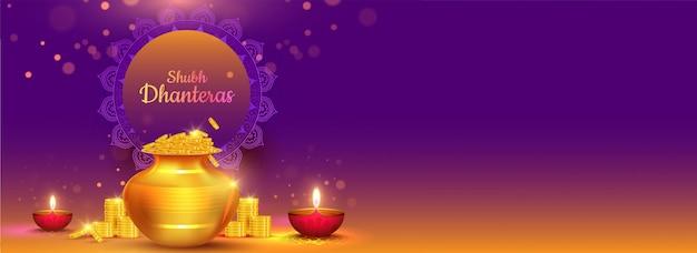 Diseño de banner de fondo con ilustración de olla de monedas de oro y lámparas de aceite iluminadas (diya) para el concepto de celebración de shubh (happy) dhanteras.