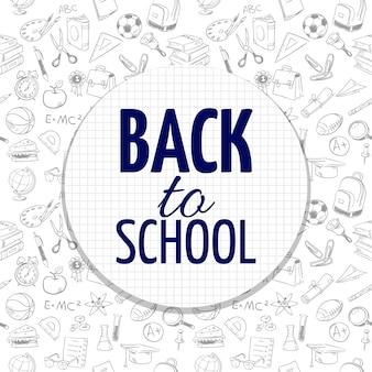 Diseño de banner de regreso a la escuela con accesorios escolares dibujados a mano de patrones sin fisuras
