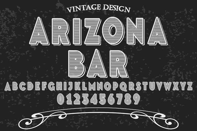 Diseño de barra y etiqueta de arizona de fuente vintage