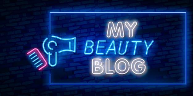 Diseño de blogging. letrero de neón, estandarte de luz, letrero de neón, publicidad nocturna brillante, inscripción de luz.