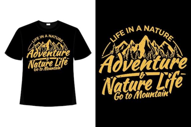 Diseño de camiseta de aventura naturaleza vida montaña tipografía estilo vintage ilustración