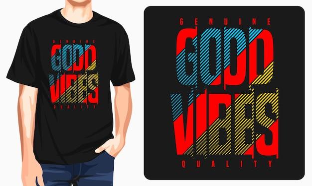 Diseño de camiseta de buen rollo.