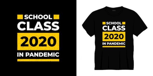 Diseño de camiseta de clase escolar 2020 en tipografía pandémica