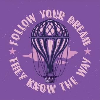 Diseño de camiseta o póster con ilustración de arballoon