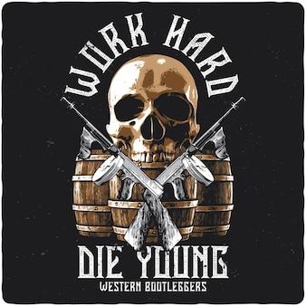 Diseño de camiseta o póster con ilustración de calavera, barriles y pistolas.