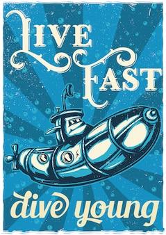 Diseño de camiseta o póster con ilustración de un divertido submarino.