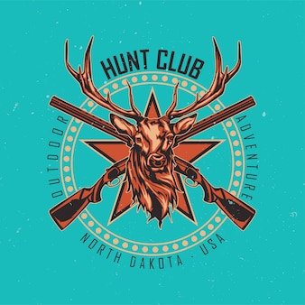 Diseño de camiseta o póster con ilustración de dos rifles y cabeza de ciervo