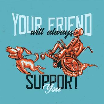 Diseño de camiseta o póster con ilustración de un esqueleto con perro.