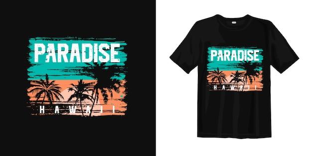 Diseño de camiseta paradise hawaii