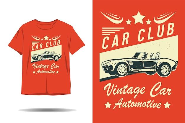 Diseño de camiseta de silueta automotriz de coches de época club de coches