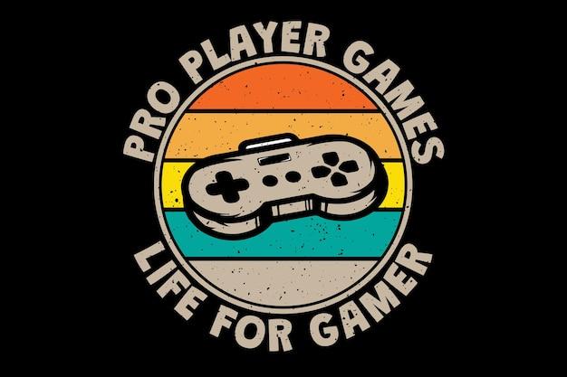 Diseño de camiseta con tipografía de consola de vida de jugador de juegos en estilo retro vintage