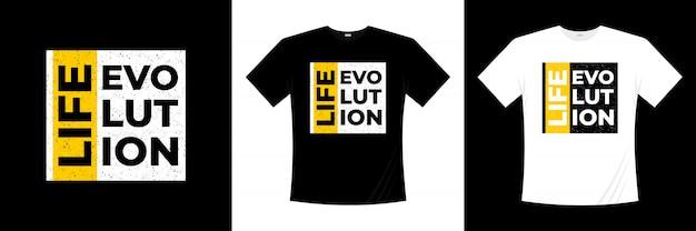 Diseño de camiseta de tipografía life evolution