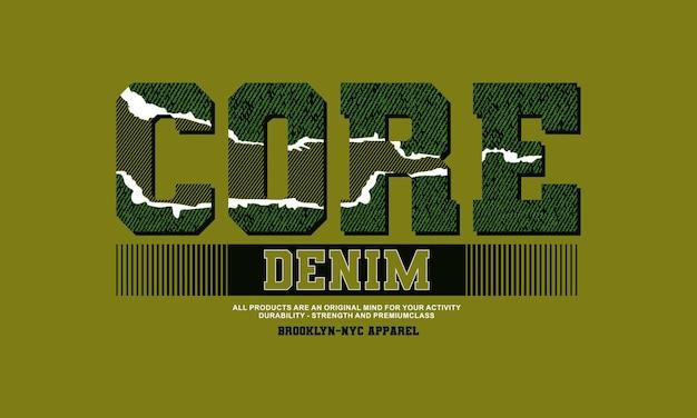 Diseño de camiseta de tipografía de mezclilla central vector premium