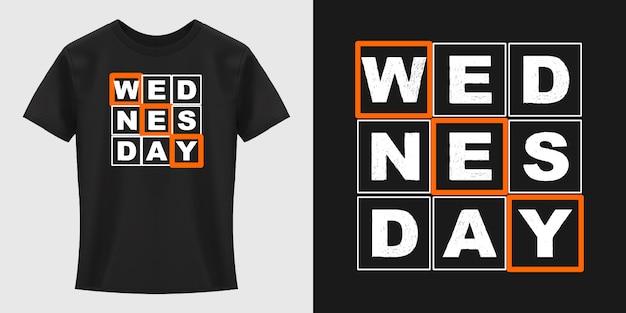 Diseño de camiseta de tipografía de miércoles