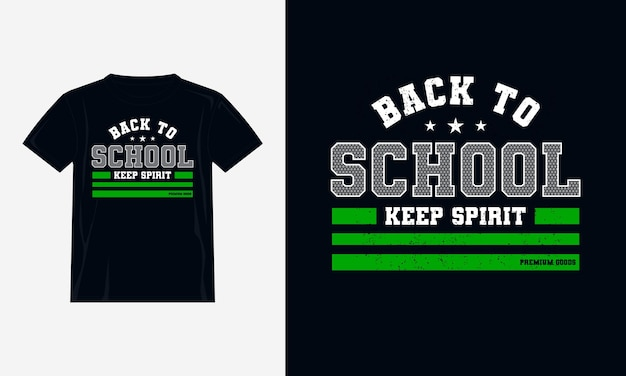 Diseño de camiseta de tipografía de regreso a la escuela vector premium